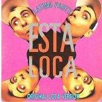 Latino Party - Esta Loca